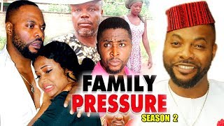 Family Pressure Season 2 - (New Movie) 2018 Latest Nigerian Nollywood Movie Full HD | 1080p