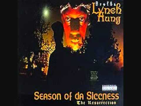 Brotha Lynch Hung  Rest In Piss  Season Of The Siccness