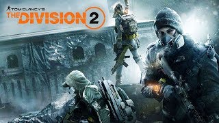 The Division 2 OFFICIALLY ANNOUNCED! New Gameplay Trailer Coming At E3 2018 on PS4, Xbox One, PC!