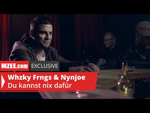 Whzky Frngs & Nynjoe – Du kannst nix dafür (MZEE.com Exclusive Video)