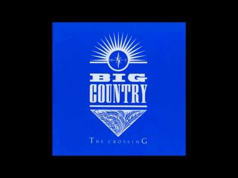Big Country The Crossing (Full Album)