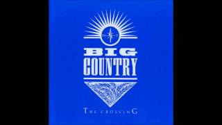 Big Country The Crossing (Full Album)