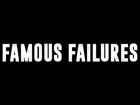 Famous Failures - Motivational Video