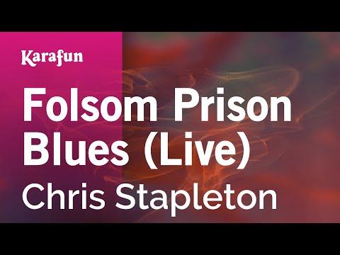 Karaoke Folsom Prison Blues   Chris Stapleton *