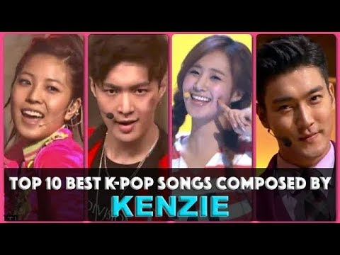 Top 10 Best K-Pop Songs By Kenzie - Your Votes Decided REUPLOAD MADE: -09-24