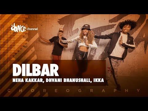 Dilbar - Neha Kakkar, Dhvani Bhanushall, Ikka | FitDance Channel