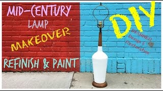 DIY Lamp Makeover / Mid Century Lamp Paint and Refinish