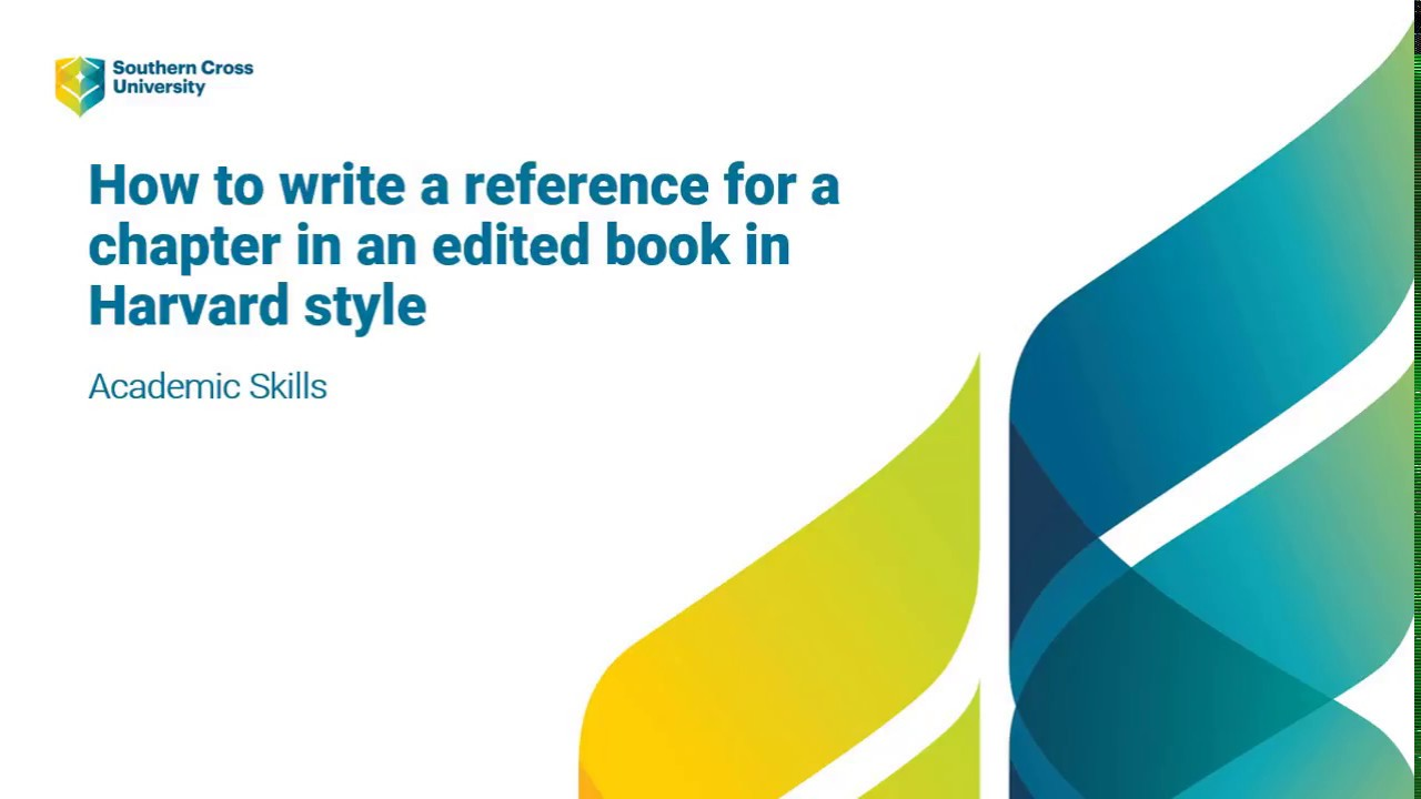 Book Harvard Referencing Guide Libguide At Southern Cros University How To Cite A Chapter In