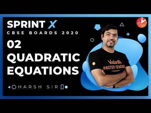 quadratic-equations-class-10-sprint-x-2020-l2-|-ncert-maths-|-cbse-board-exam-@vedantu-class-9-&-10