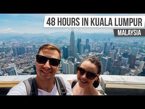 48 HOURS IN KUALA LUMPUR | Malaysia and Singapore #1