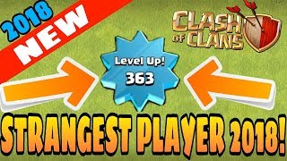 TOP 5 STRANGEST PLAYERS IN CLASH OF CLANS 2018! - (Glitches, rare, hacks & Creepy) - 2018