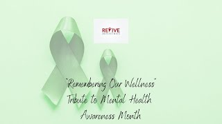 """Remembering Our Wellness""Tribute to Mental Health Awareness Month With Saeda"