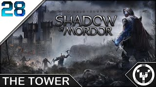 THE TOWER | Middle-Earth Shadow of Mordor | 28