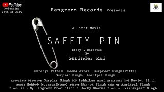 Safety Pin(Official Short Movie)  || Latest Short Movie 2018 || Rangrezz Records
