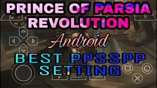 Prince of Persia Revelations USA | Best PPSSPP Android gameplay setting | subscribers demand |