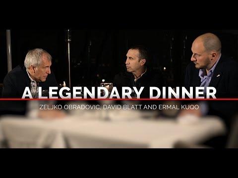 A Legendary Dinner: Zeljko Obradovic, David Blatt and Ermal Kuqo