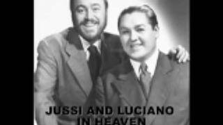 JUSSI BJOERLING AND LUCIANO PAVAROTTI CHE GELIDA
