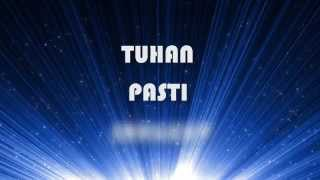 Tuhan Pasti Sanggup (Lyric Video)