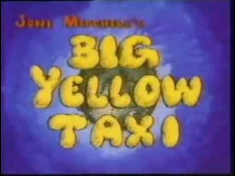 Big Yellow Taxi - Joni Mitchell - Cartoon - Sonny...