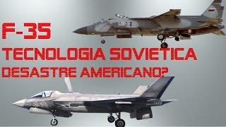 F-35 Lightning  II Tecnologia Sovietica, Desastre Americano?