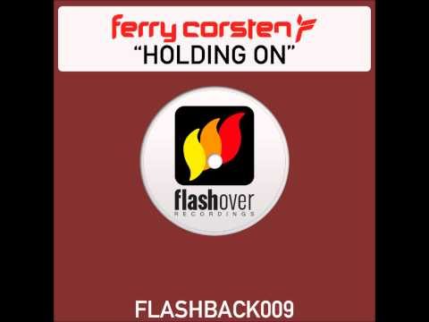 ferry corsten feat shelley harland holding on. Ferry Corsten feat. Shelley Harland - Holding On (Luke Chable's Big Room Mix) - скачать и слушать онлайн mp3 на максимальной скорости