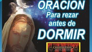 ORACIÓN PARA REZAR ANTES DE DORMIR | ESOTERISMO AYUDA ESPIRITUAL