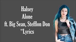 Halsey - Alone ft. Big Sean, Stefflon Don (Lyrics)
