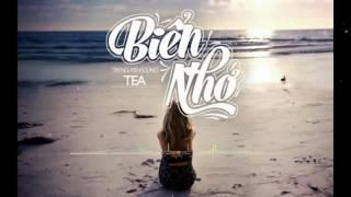 [ Lyrics HD ] Biển Nhớ - Tea ( Tay Nguyen Sound)