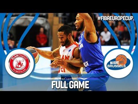 Elan Chalon (FRA) v Brussels Basketball (BEL) - Full Game - FIBA Europe Cup 2016/17