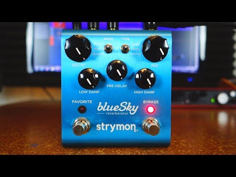 strymon-blue-sky-reverberator---10-awesome-ambient-sounds!