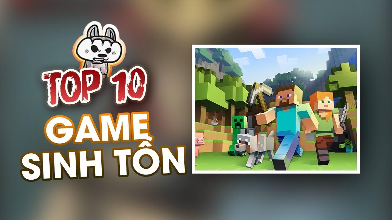 Top 10 Game Sinh Tồn Cho Mùa Đại Dịch  | Cờ Su Original
