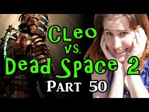 Cleo vs. Dead Space 2: Part 50--Poor One-Eyed Wonder