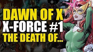 The Death Of...: Dawn Of X X Force Part 1 | Comics Explained