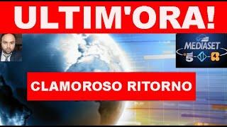 CLAMOROSO RITORNO A MEDIASET - IL NOME CHE NESSUNO SI ASPETTAVA...