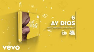 ChocQuibTown - Ay Dios (Audio) ft. Carlos Vives