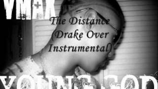 VMax - The Distance Freestyle (Drake Over Instrumental) May 2010
