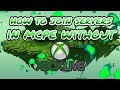 HOW TO JOIN MCPE SERVERS WITHOUT SIGNING IN TO XBOX LIVE