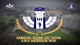 Download SMK ANDERSON 100 TAHUN KARNIVAL SUKAN 2018