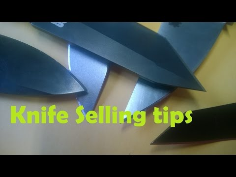 Selling Knives Tips and Considerations