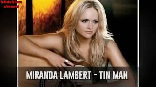Miranda Lambert - Tin Man (Lyrics). COVER VERSION. 2017
