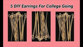 5 DIY Earrings for college going and working women