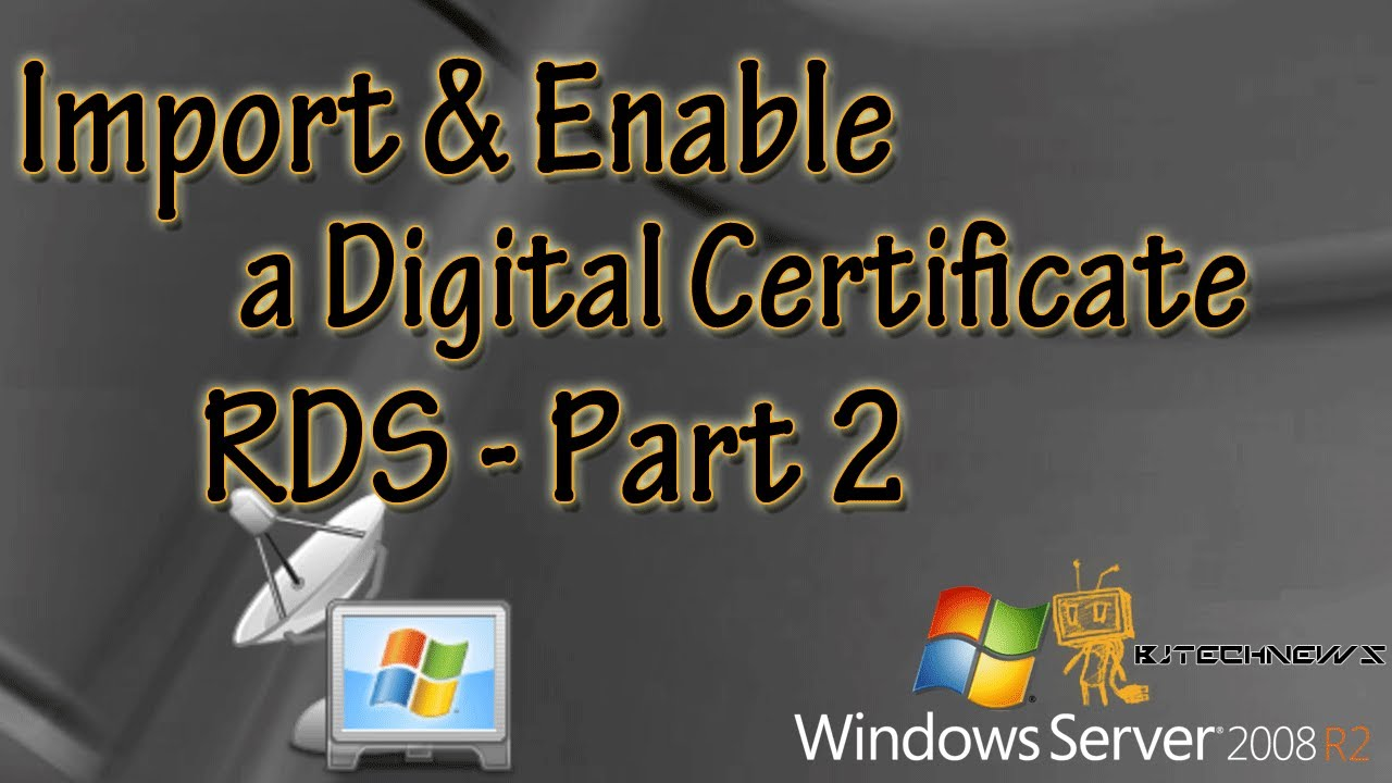 Episode 125 Import And Enable A Digital Certificate Rds Part 2