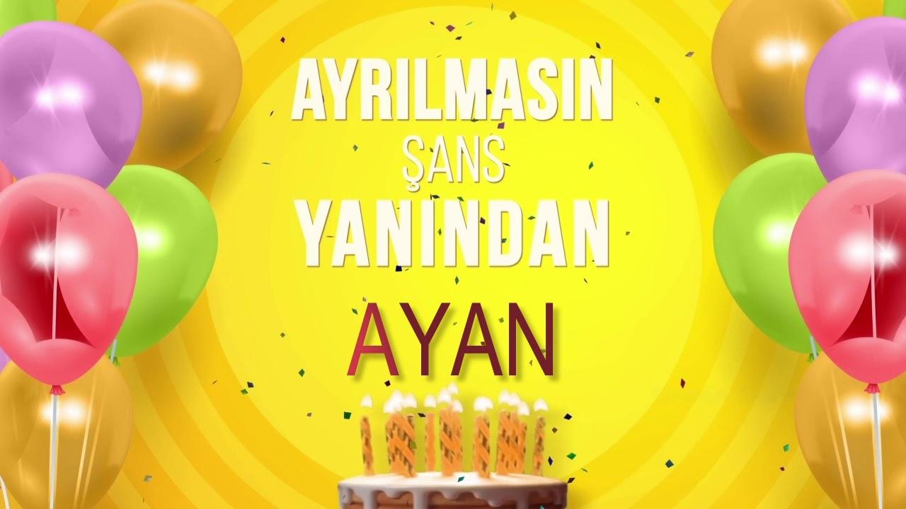 Ayan Ad günün mübarek!!!!2019