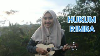 HUKUM RIMBA - MARJINAL Cover by adel