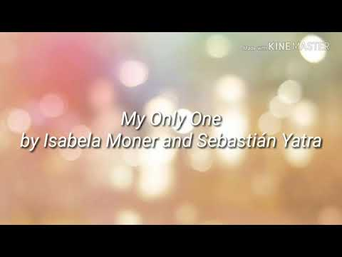 Sebastián Yatra Isabela Moner - My Only One
