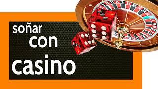 Soñar con Casino 🎰 OJO a tus Acciones o te Estamparás ✴️