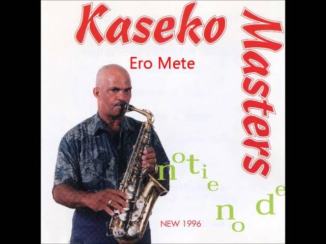 Kaseko Masters - Ero Mete