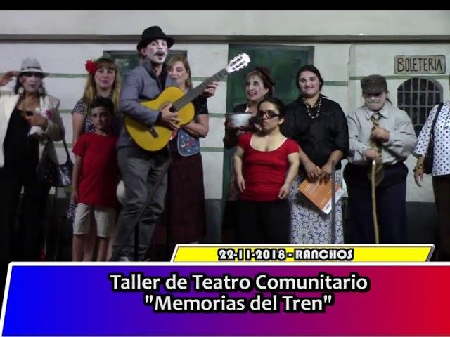Taller de Teatro Comunitario - Memorias del Tren