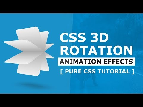 CSS3 3D Rotation Animation Effects - Html CSS Animation Tutorial