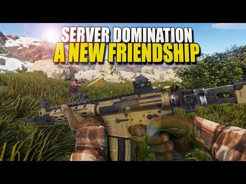 SERVER DOMINATION: A New Friendship (Rust) Ft. HJune